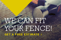 We can fit your fence!